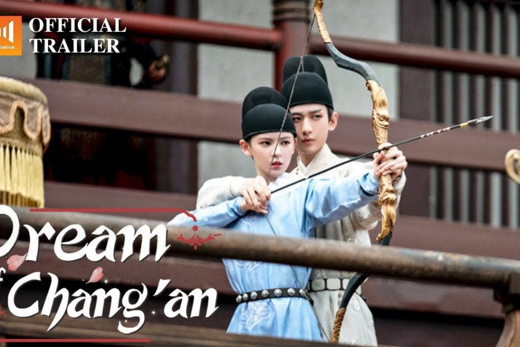 Chinese Drama Dream of Chang'an 2021 Review